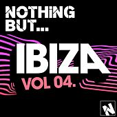 Nothing But... Ibiza, Vol. 4 - EP by Various Artists