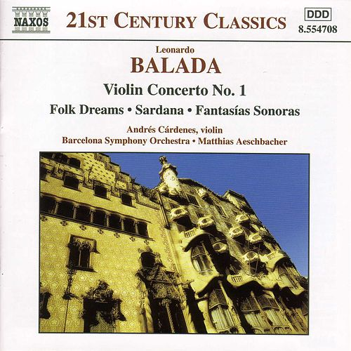 Violin Concerto No. 1 / Folk Dreams by Leonardo Balada