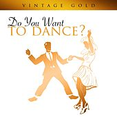 Vintage Gold -Do You Want To Dance? von Various Artists