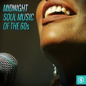 Midnight Soul of the 60s by Various Artists
