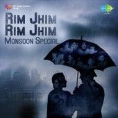 Rim Jhim Rim Jhim : Monsoon Special by Various Artists