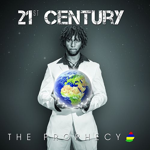 21st Century by Prophecy