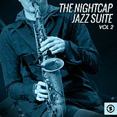 The Nightcap: Jazz Suite, Vol. 2 by Various Artists