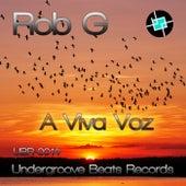 A Viva Voz by Rob-G