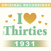 I Love The Thirties: 1931 von Various Artists