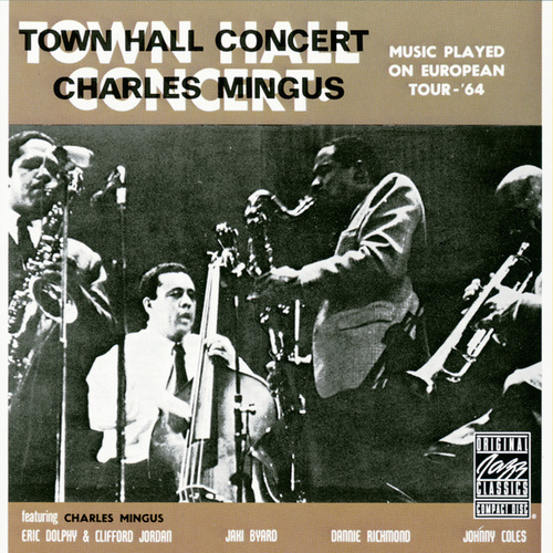 Town Hall Concert by Charles Mingus