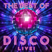 The Best Of Disco - Live! by Various Artists