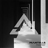 Phantasy by The Mantras