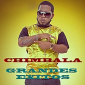 Grandes Exitos by Chimbala