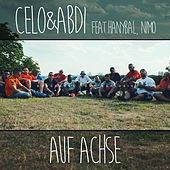 Auf Achse by Celo & Abdi