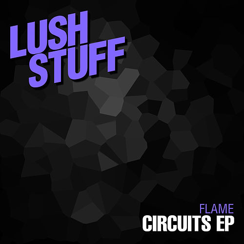 Circuits EP by Flame