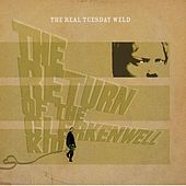 The Return of the Clerkenwell Kid by The Real Tuesday Weld
