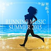 Running Music Summer 2015 by Various Artists