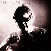 Lucky Thirteen by Neil Young