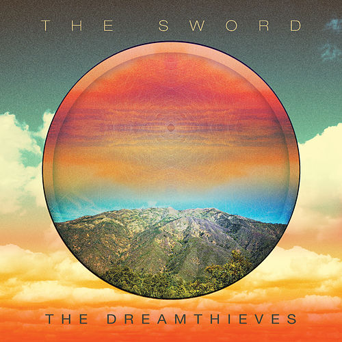 The Dreamthieves by The Sword