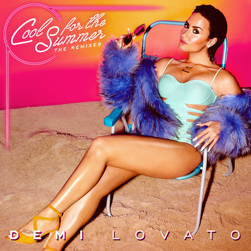 Cool for the Summer: The Remixes by Demi Lovato
