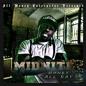 Money All Day by Midnite