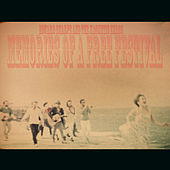 Memory of a Free Festival by Edward Sharpe & The Magnetic Zeros