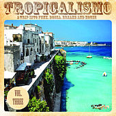 Tropicalismo, Vol. 3 by Various Artists