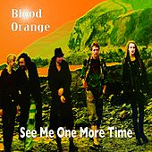See Me One More Time by Blood Oranges