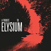 A Tribute to Elysium by Various Artists