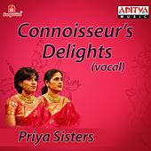 Connoisseurs Delights by Priya Sisters