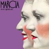 Eu Só Queria Ser... by Marcia