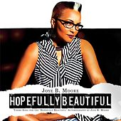 Hopefully Beautiful by Joye B. Moore