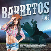 Barretos 2015 by Various Artists