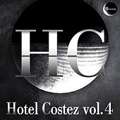 Hotel Costez, Vol. 4 by Various Artists