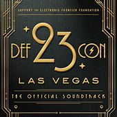 DEF CON 23: The Official Soundtrack by Various Artists