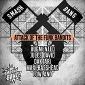 Attack of The Funk Bandits - Single by Various Artists