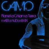 Pianeta chiama terra (Masta Huda Remix) by Camo