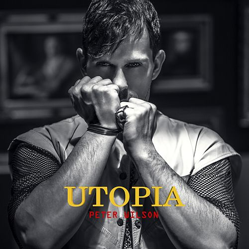 Utopia by Peter Wilson