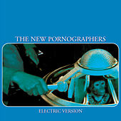 Electric Version by The New Pornographers