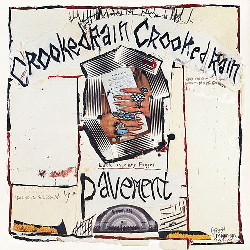 Crooked Rain, Crooked Rain by Pavement