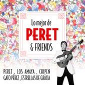 Lo Mejor de Peret & Friends by Various Artists