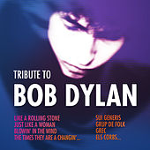 Tribute To Bob Dylan by Various Artists