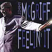 Feelin' It by Jimmy McGriff