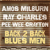 Back 2 Back Blues Men by Various Artists