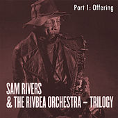 Offering (Trilogy, Part 1) by Sam Rivers