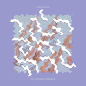 No Reason Remixes by Giraffage