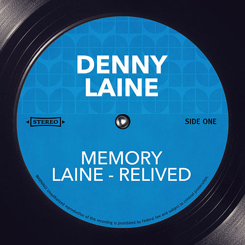 Memory Laine - Relived by Denny Laine