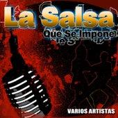La Salsa Que Se Impone by Varios