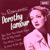 Romantic Dorothy Lamour by Dorothy Lamour