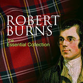 Robert Burns: The Essential Collection by Various Artists