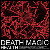 Death Magic by HEALTH