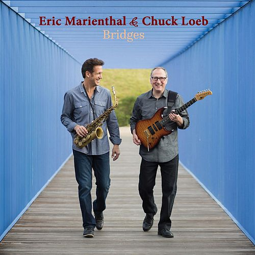 Bridges by Eric Marienthal