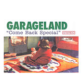 Come Back Special by Garageland