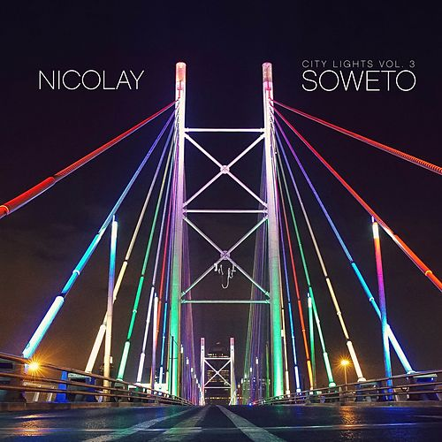 City Lights Vol. 3: Soweto by Nicolay